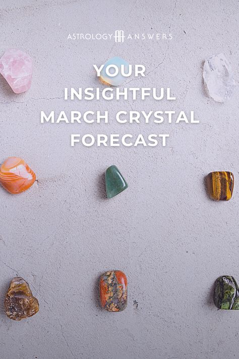 When you want to work with grounding, managing, and controlling astrological energy, a beneficial tool you can use is crystals. To help you out, let's explore the March 2021 crystal forecast! #crystals #marchcrystals #ariescrystals #piscescrystals #marsingeminicrystals #crystalastrology #astrology #crystalhealing #astrologyanswers