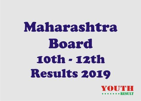 Maharashtra Ssc Result 2019 Maharashtra Hsc Result Mah Results