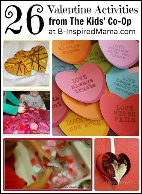 How do you celebrate Valentine's Day with your kids? Find 26 awesome Valentine activities for kids from the creative moms of The Kids Co-Op at B-InspiredMama.com.