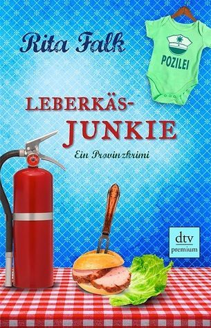 Leberkasjunkie Franz Eberhofer 7 By Rita Falk Bucher Online Lesen Krimi Bucher