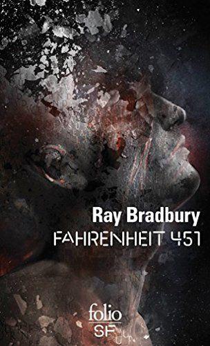 Fahrenheit 451 De Ray Bradbury Https Www Amazon Fr Dp 2070415732 Ref Cm Sw R Pi Dp U X Mjlwabmn5sc32 Livres A Lire Telechargement Pdf Gratuit