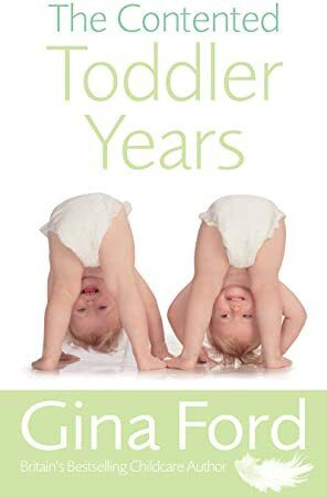 Get Book The Contented Toddler Years Livre