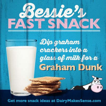 Need a morning boost or an afternoon pick-me-up for kids that is healthy & satisfying? Try graham crackers and a glass of milk for a Graham Dunk. Go dairy!