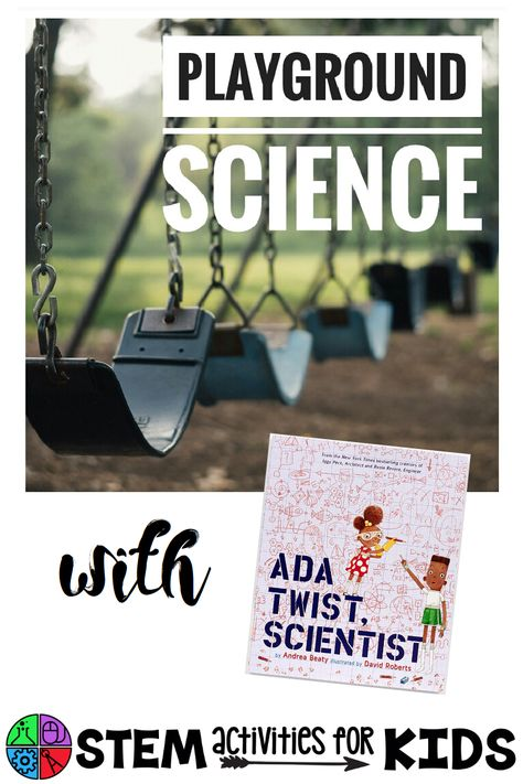 Playground Science - Exploring Pendulums with Ada Twist, Scientist | Meredith…