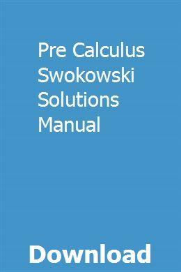 Pre Calculus Swokowski Solutions Manual Manual Karate Training