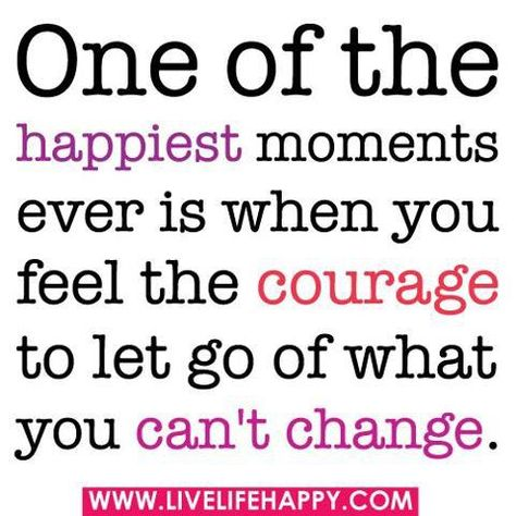 let go of what you can't change...