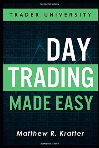 Pdf Download Day Trading Made Easy A Simple Strategy For Day