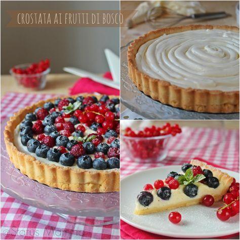 Crostata ai frutti di bosco ricetta desser dessert fresco freddo veloce