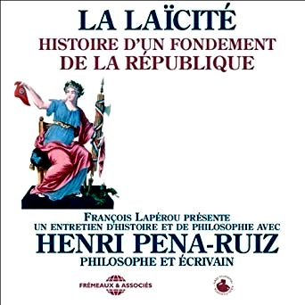La Laicite Histoire D Un Fondement De La Republique Laicite Livre Audio Egalite Des Droits