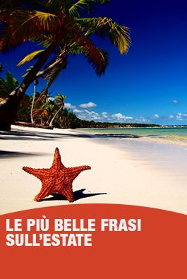 Le Piu Belle Frasi Sull Estate Estate Bella Notti D Estate