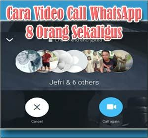 Cara Melakukan Video Call Whatsapp Hingga 8 Orang Sekaligus Tips Aplikasi