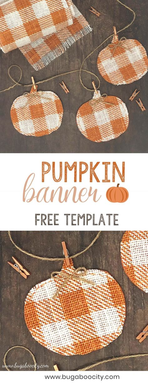 DIY Pumpkin Banner with Buffalo Check Burlap and Free Template DIY Burlap Pumpkin Banner with free template. Perfect for Autumn, Halloween and Thanksgiving. Do It Yourself Quotes, Do It Yourself Home, Fall Banner, Diy Banner, Fall Bunting, Burlap Banners, Burlap Garland, Diy Pumpkin, Pumpkin Crafts