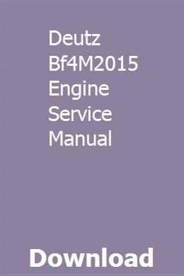Deutz Bf4m2015 Engine Service Manual Nutrition Guide Mitsubishi