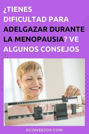 dieta para adelgazar en menopausia