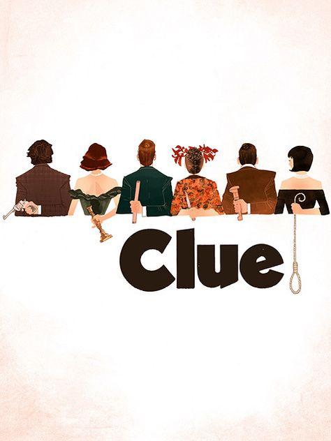 Clue. I have to say, it's one of my absolute favorite movies. Everything from the cast to the script and everything in between is full of win.