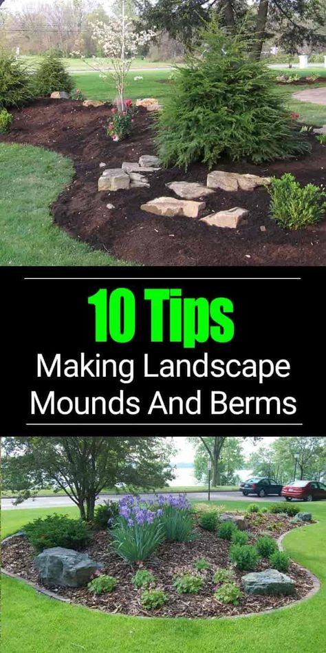 , Adding a berm to your landscape design can improve the look of your overall garden and become a focal point. LEARN 10 Tips to build a berm on mound. , 10 Berm Landscaping Tips: Building A Berm Or Landscape Mounds Garden Yard Ideas, Lawn And Garden, Garden Projects, Garden Shrubs, Backyard Ideas, Backyard Patio, Garden Design Ideas, Rockery Garden, Garden Hoe