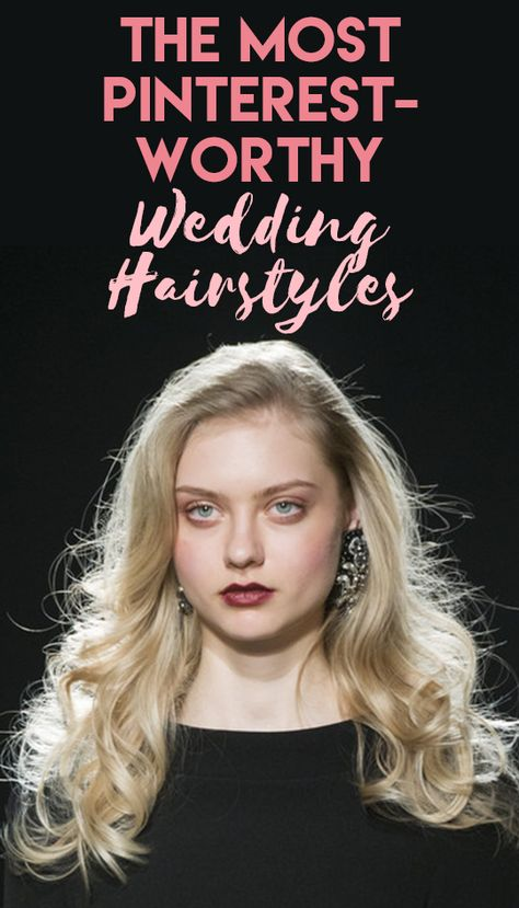 The Most Pinterest-Worthy Wedding Hairstyles