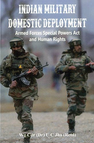 Download Pdf Indian Military Domestic Deployment Armed Forces Special Powers Act And Human Rights Free Epub Mobi Ebooks Ebook Armed Forces Books To Read