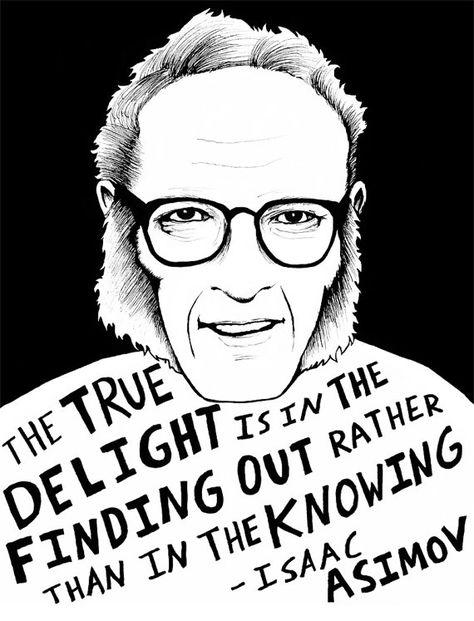 Top quotes by Isaac Asimov-https://s-media-cache-ak0.pinimg.com/474x/20/51/cb/2051cb0e6492537afc8191a6806ffb0f.jpg