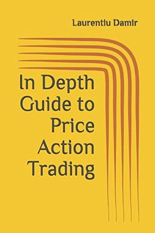 Pdf Download In Depth Guide To Price Action Trading Powerful