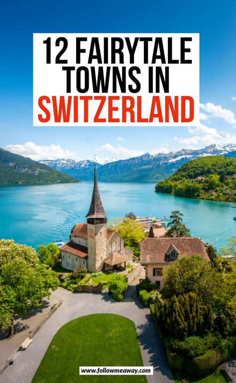 12 Fairytale Towns In Switzerland European Vacation, European Travel, Vacation Spots, Swiss Travel, Road Trip Europe, Europe Travel Guide, Europe Destinations, Switzerland Cities, Switzerland Travel Guide