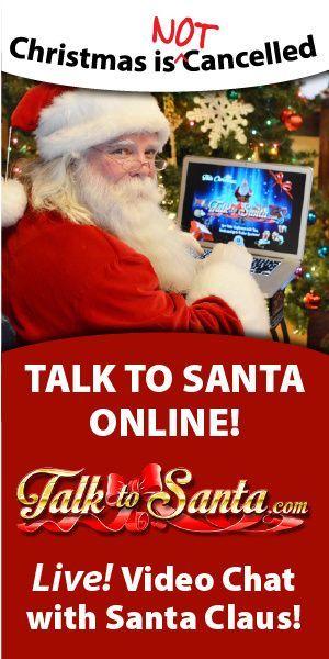 Talk To Santa In 2020 Talking Santa Santa Live Winter Holidays