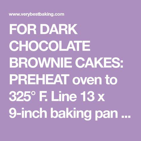 Dark Chocolate Ganache Brownie Cakes Recipe Brownie Cake