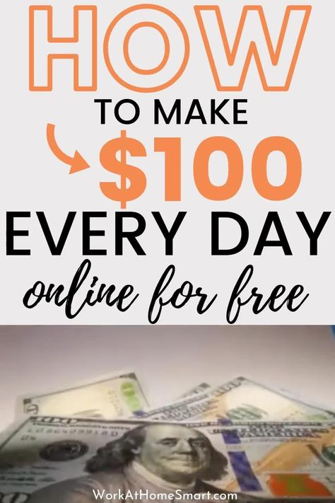 15 Ways To Make 100 Dollars a Day Online For FREE