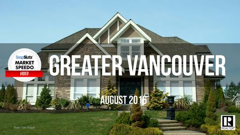 August 2016 Greater Vancouver Realty Report
