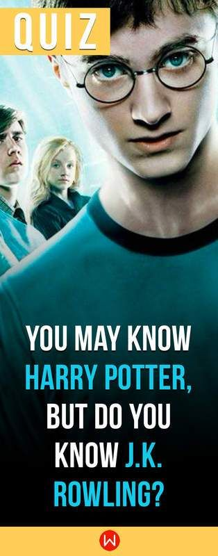 Quiz You May Know Harry Potter But Do You Know J K Rowling Harry Potter Facts Harry Potter Fanfiction Harry Potter Quizzes