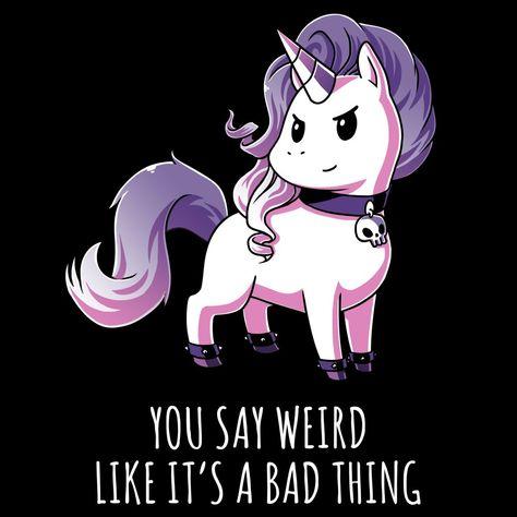 Weird Is Good | Funny, cute & nerdy shirts - TeeTurtle