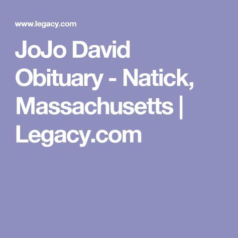 View Jojo David S Obituary And Express Your Condolences