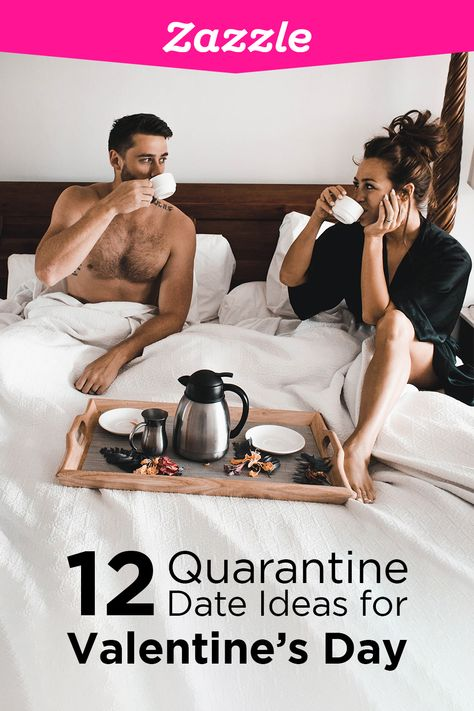 12 Quarantine Date Night Ideas for Valentine's Day