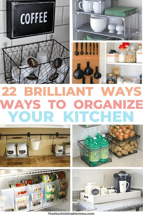 22 Brilliant Ways To Organize Your Kitchen With Images Small
