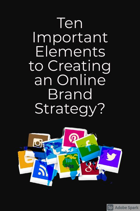 Marketing for Start up 101 - Ten Important Elements to Creating an Online Presence
