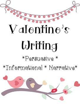 Außergewöhnlich Valentineu0027s Day Writing FREEBIE! Students Practice Writing Narrative,  Persuasive, And Informational Paragraphs.