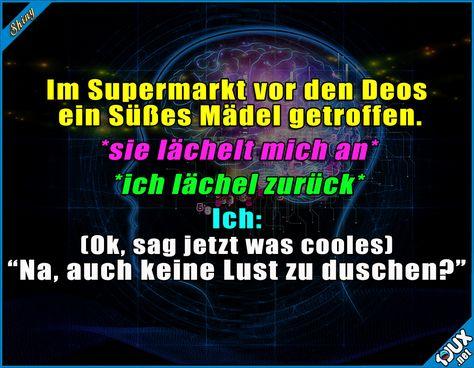 Danke Gehirn... x.x #flirten #allein #foreveralone #Humor #lachen #Witze #Sprüche #Jodel #funny #flirtenkannich #fail #peinlich #Axe