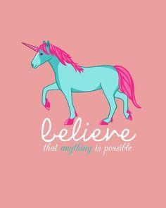 free unicorn printablebelieve that anything is possible tahlia pinterest unicorns