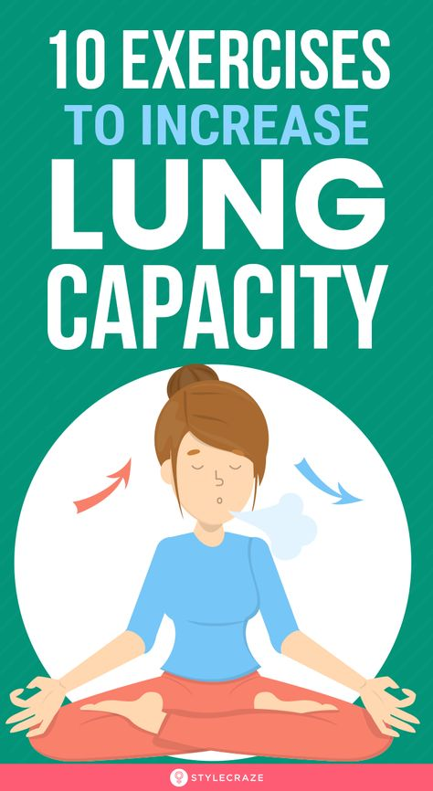 10 Best Exercises To Increase Lung Capacity