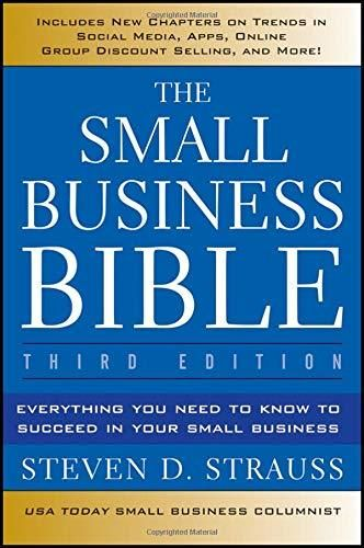 The Small Business Bible: Everything You Need to Know to Succeed in Your Small Business - Default