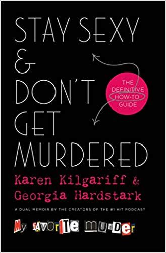 Download eBooks Stay Sexy & Don't Get Murdered: The