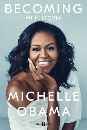 Becoming Spanish Edition By Michelle Obama 9781947783775 Penguinrandomhouse Com Books Michelle Obama Obama Memoirs