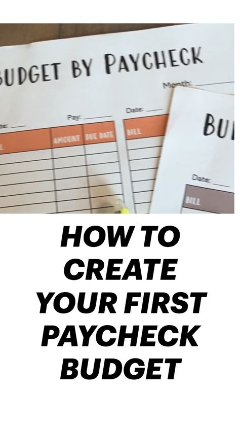 HOW TO CREATE YOUR FIRST PAYCHECK BUDGET