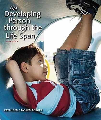Developing Person Through The Life Span Paper Version Kathleen Stassen Berger 9781319016272 In 2021 Ebook Digital Book Development