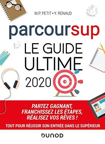 Telecharger Parcoursup Le Guide Ultime 2020 Partez Gagnant Franchissez Les Etapes Rea Orientation Scolaire Exemple Lettre Motivation Orientation Post Bac