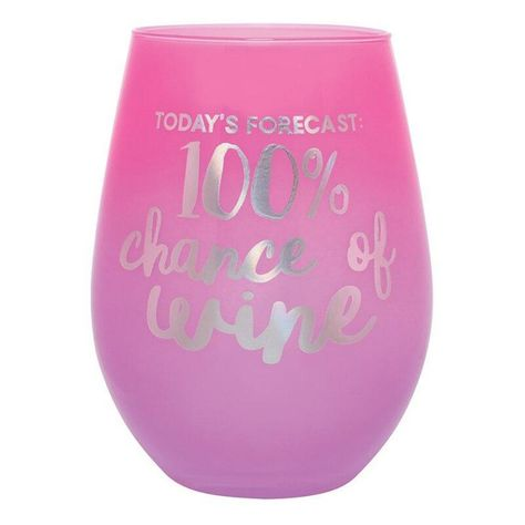 """Sip wine in style with this adorable stemless wine glass.Features:Pink and purple glass with """"Today's Forecast: 100% Chance Of Wine"""" in silver letteringTraditional size Care Instructions: Handwash only"""
