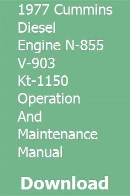 1977 Cummins Diesel Engine N-855 V-903 Kt-1150 Operation And