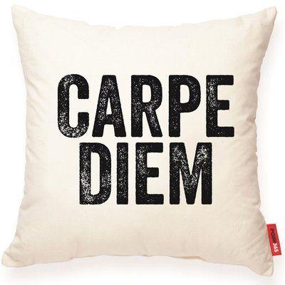 Wrought Studio Tilton Carpe Diem Cotton Throw Pillow Throw