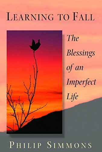 Learning To Fall The Blessings Of An Imperfect Life By P Https Www Amazon Com Dp 055338158x Ref Cm Sw R Pi Dp U Im Not Perfect Book Blogger I Love Books