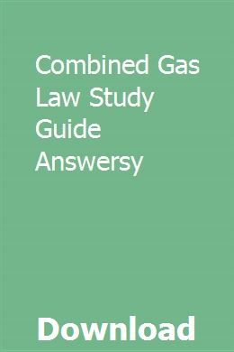 Combined Gas Law Study Guide Answersy Ideal Gas Law Dalton S Law Study